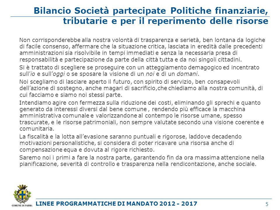 Bilancio Società partecipate Politiche finanziarie, tributarie e per il reperimento delle risorse