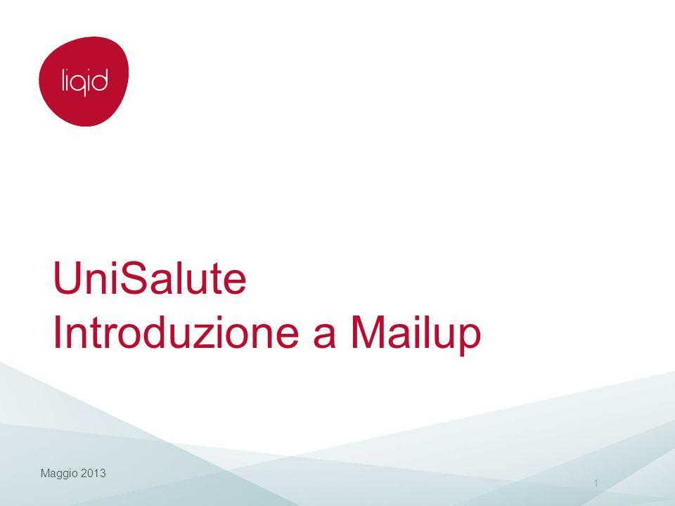 UniSalute Introduzione a Mailup