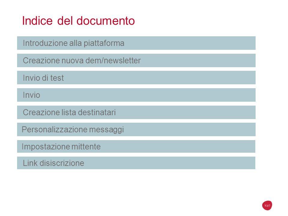 Indice del documento Introduzione alla piattaforma