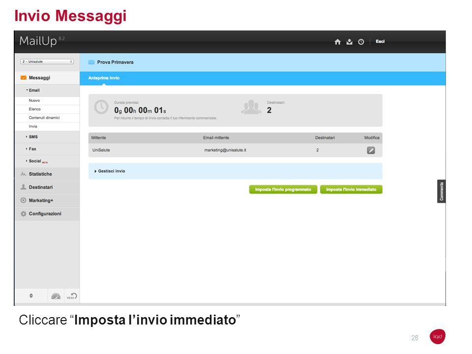 Invio Messaggi Cliccare Imposta l'invio immediato