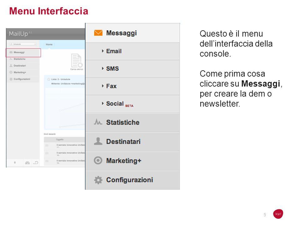 Menu Interfaccia Questo è il menu dell'interfaccia della console.