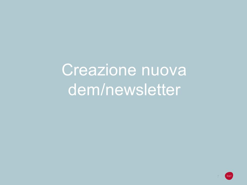 Creazione nuova dem/newsletter