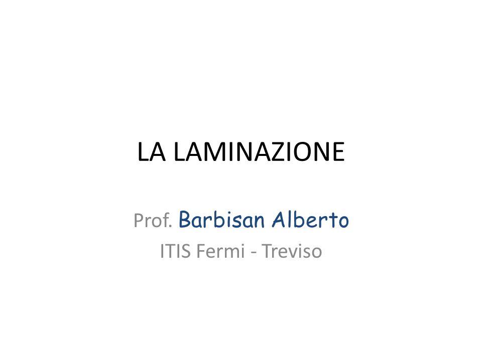 Prof. Barbisan Alberto ITIS Fermi - Treviso