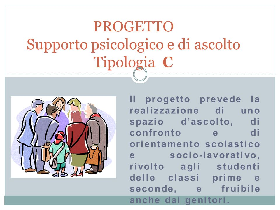 PROGETTO Supporto psicologico e di ascolto Tipologia C