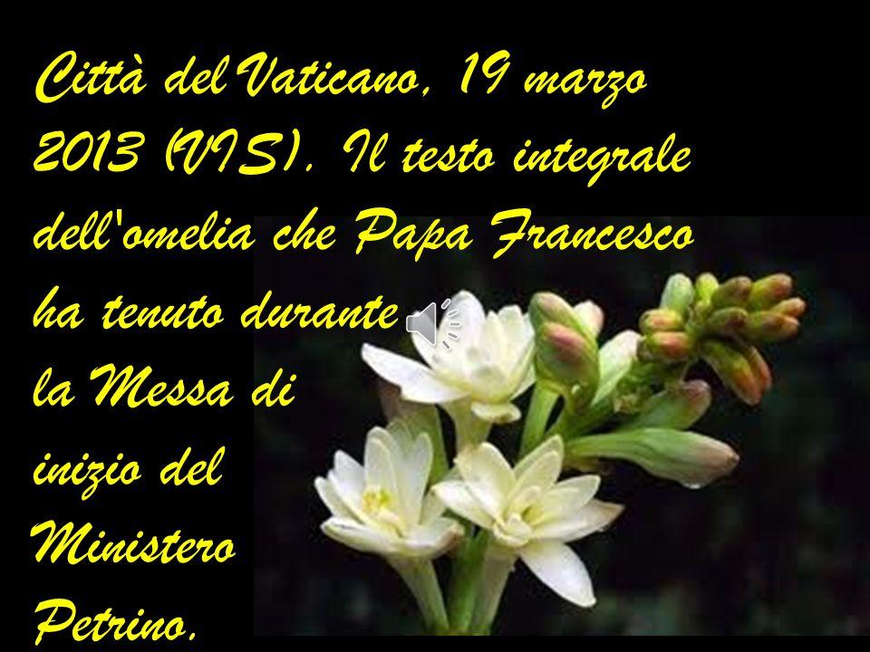 Città del Vaticano, 19 marzo 2013 (VIS)