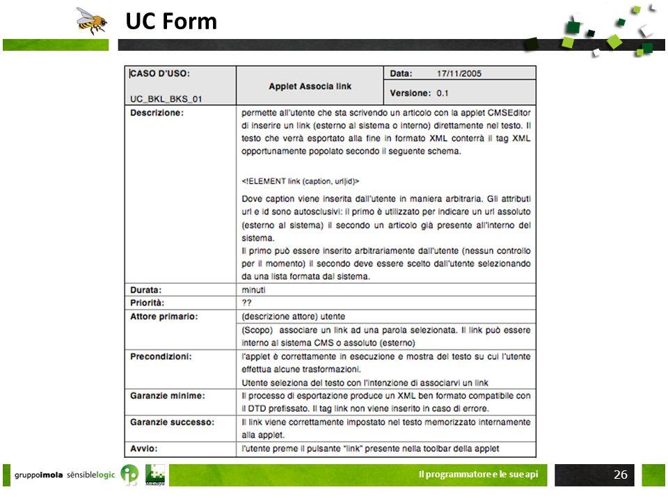 UC Form Il programmatore e le sue api
