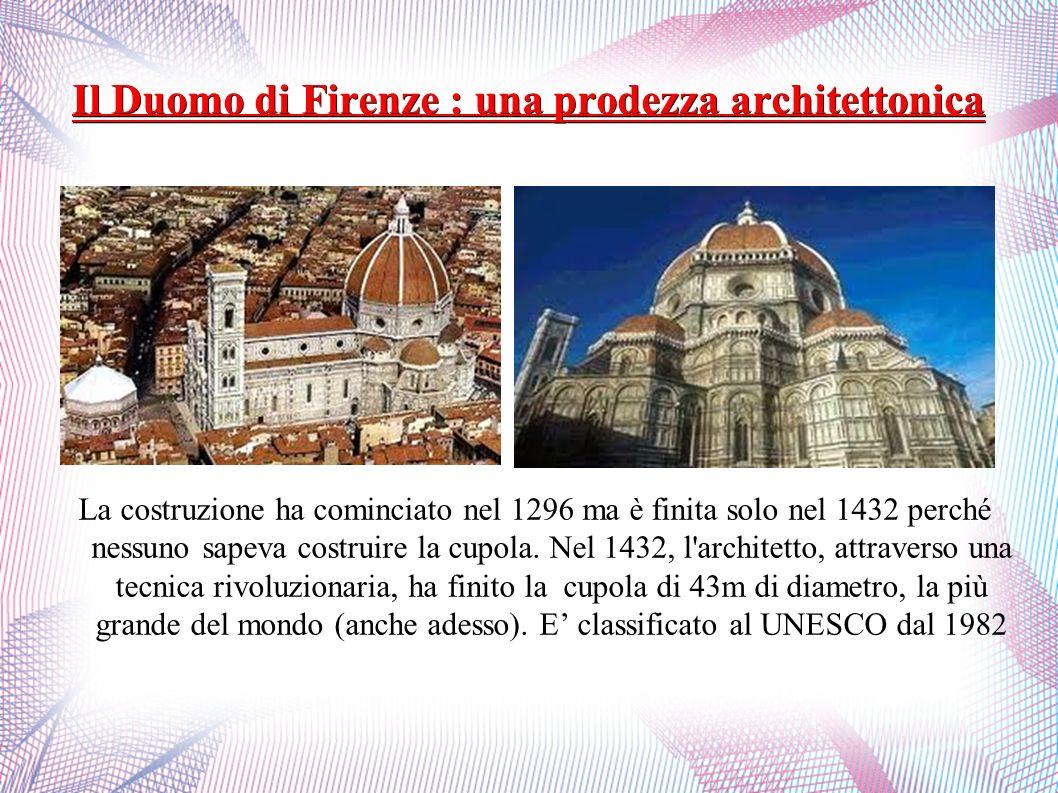 Il Duomo di Firenze : una prodezza architettonica