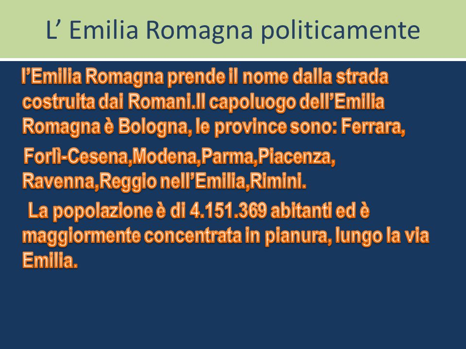 L' Emilia Romagna politicamente