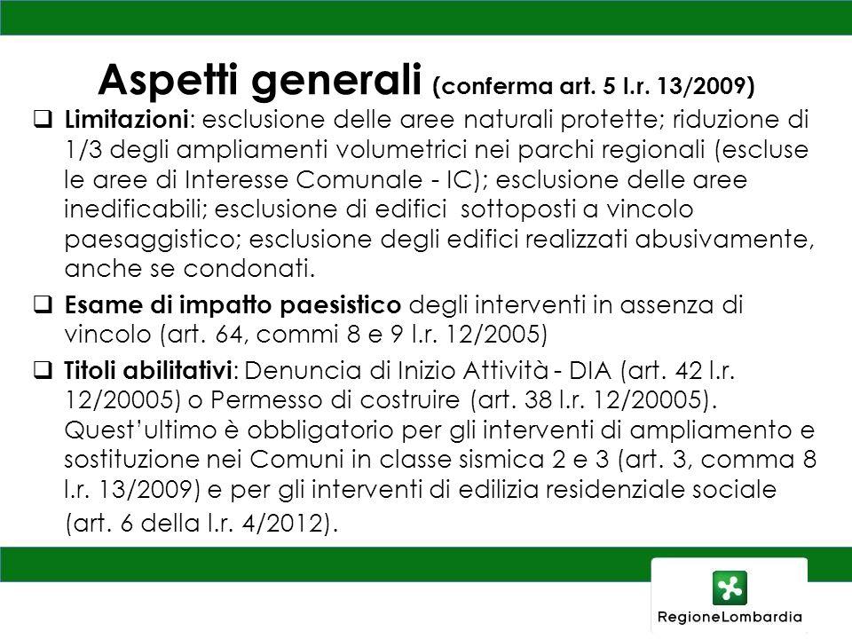 Aspetti generali (conferma art. 5 l.r. 13/2009)