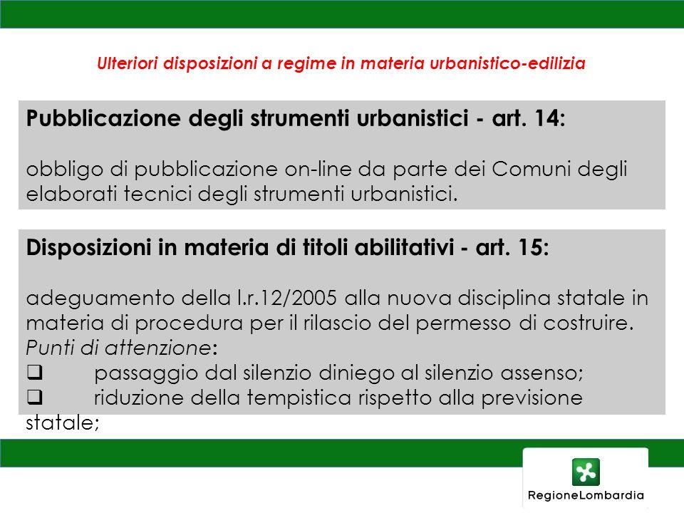 Ulteriori disposizioni a regime in materia urbanistico-edilizia