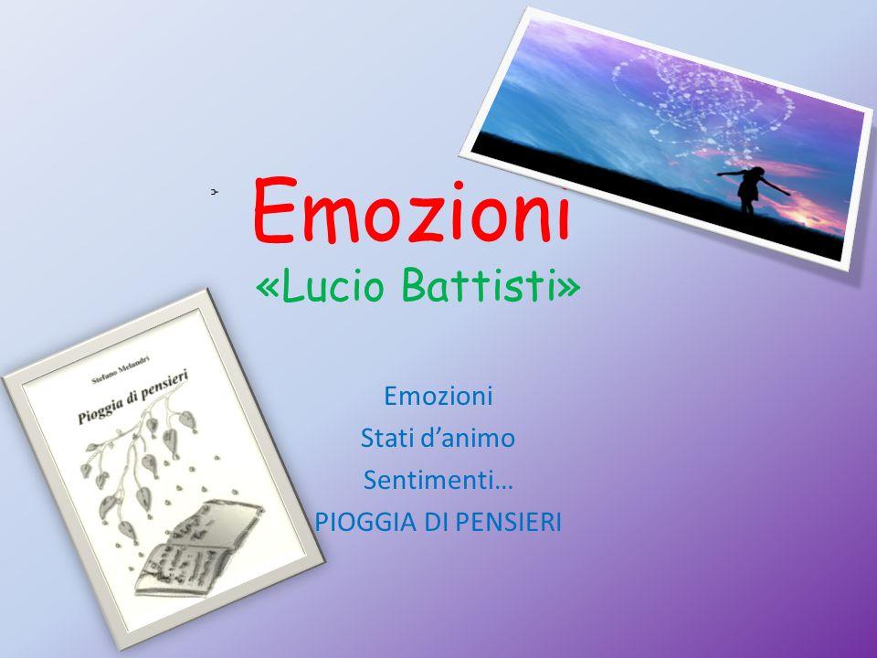 Emozioni «Lucio Battisti»
