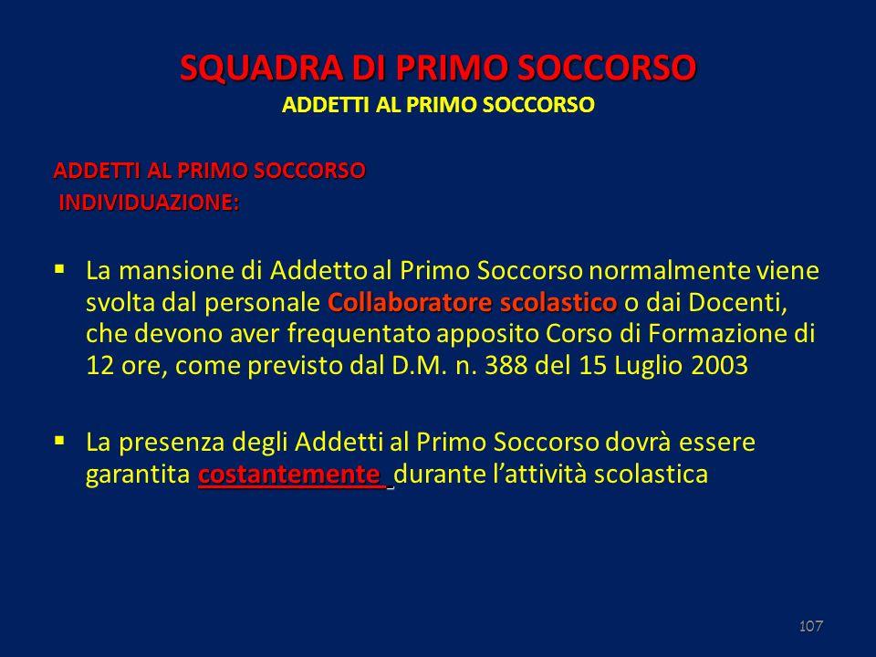 SQUADRA DI PRIMO SOCCORSO ADDETTI AL PRIMO SOCCORSO