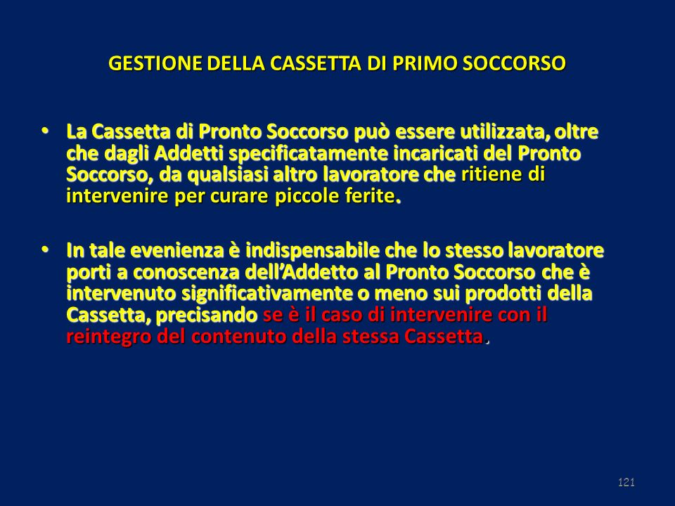 GESTIONE DELLA CASSETTA DI PRIMO SOCCORSO