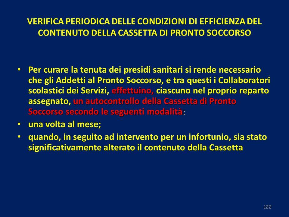 VERIFICA PERIODICA DELLE CONDIZIONI DI EFFICIENZA DEL CONTENUTO DELLA CASSETTA DI PRONTO SOCCORSO