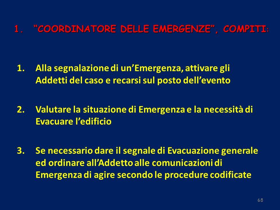 COORDINATORE DELLE EMERGENZE , COMPITI: