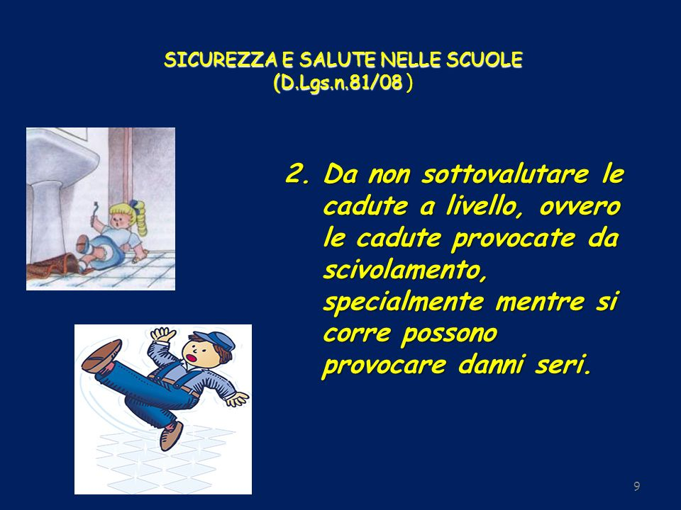 SICUREZZA E SALUTE NELLE SCUOLE (D.Lgs.n.81/08 )