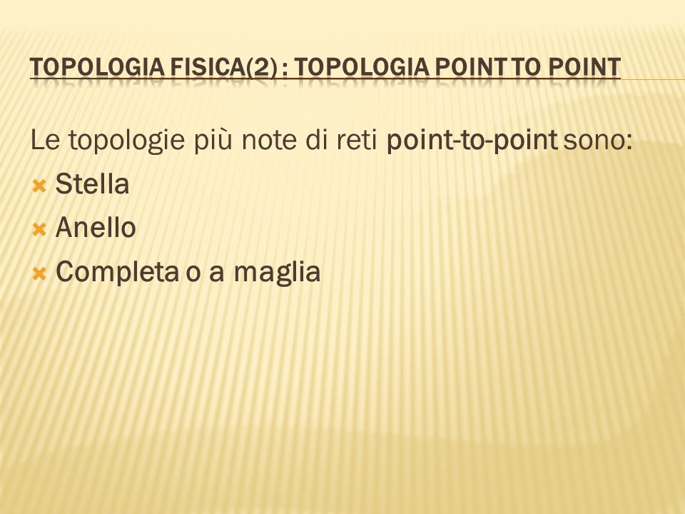 Topologia fisica(2) : topologia point to point