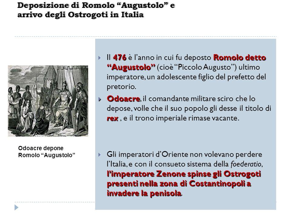 Deposizione di Romolo Augustolo e arrivo degli Ostrogoti in Italia