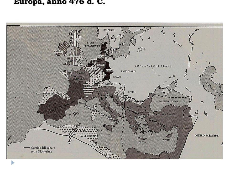 Europa, anno 476 d. C.
