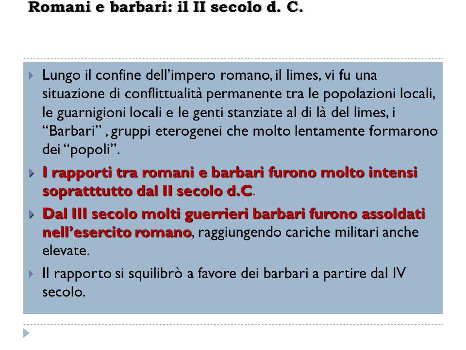 Romani e barbari: il II secolo d. C.