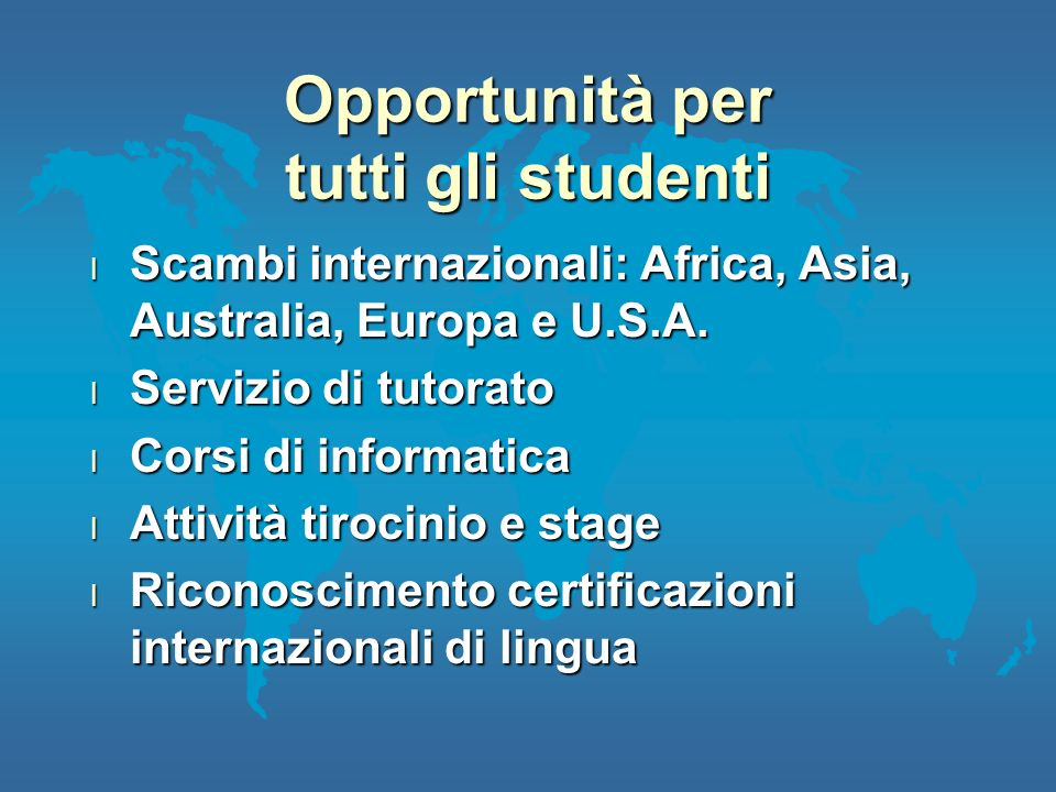 Opportunità per tutti gli studenti