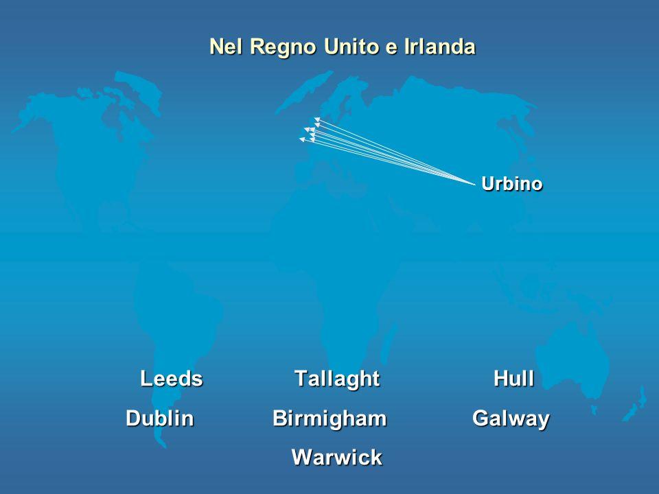 Nel Regno Unito e Irlanda Dublin Birmigham Galway
