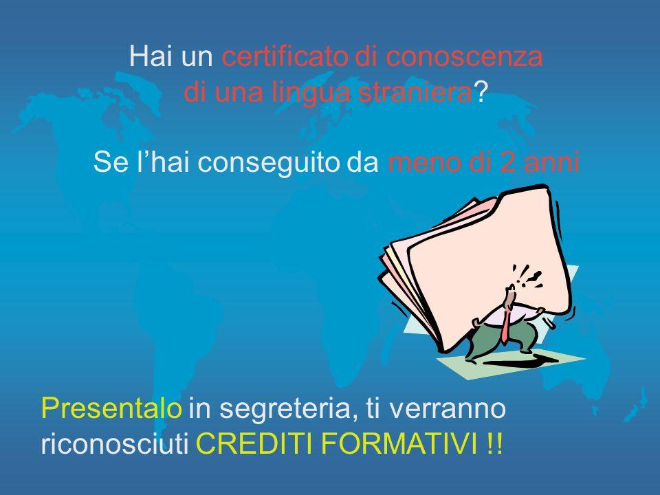 Hai un certificato di conoscenza di una lingua straniera
