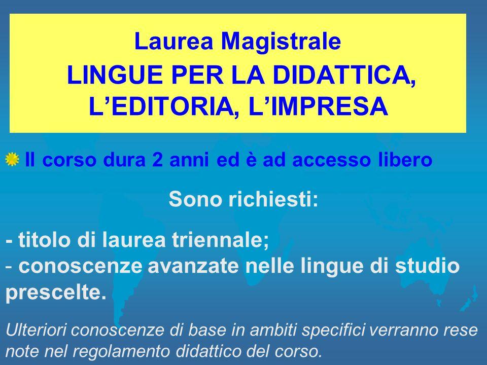 Laurea Magistrale LINGUE PER LA DIDATTICA, L'EDITORIA, L'IMPRESA