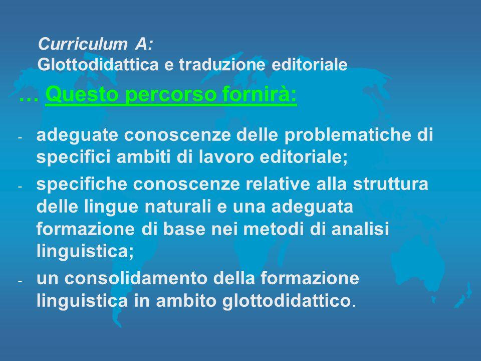 Curriculum A: Glottodidattica e traduzione editoriale