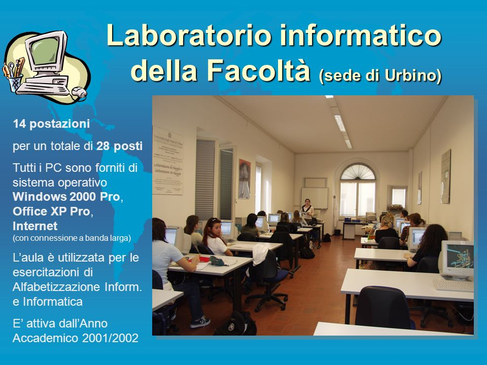 Laboratorio informatico della Facoltà (sede di Urbino)