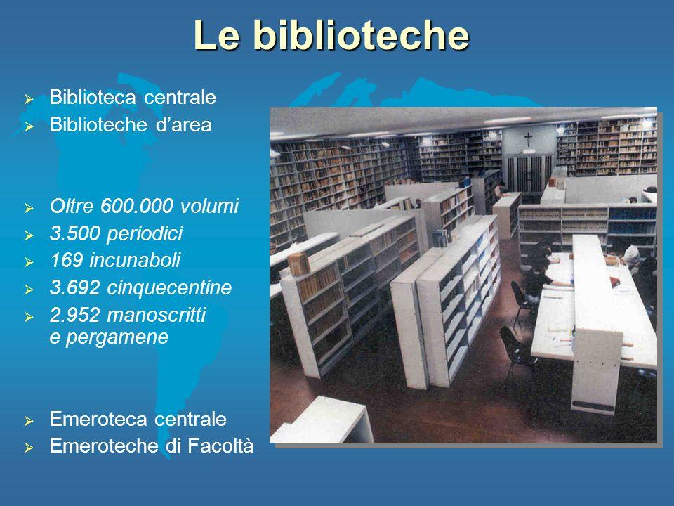 Le biblioteche Biblioteca centrale Biblioteche d'area