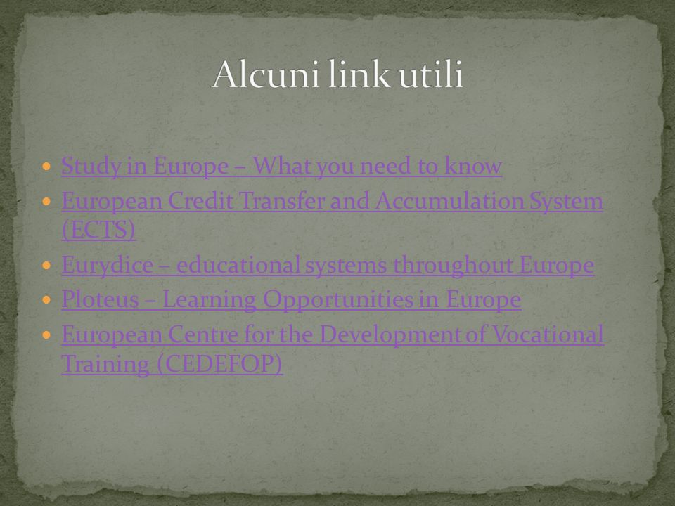 Alcuni link utili Study in Europe – What you need to know
