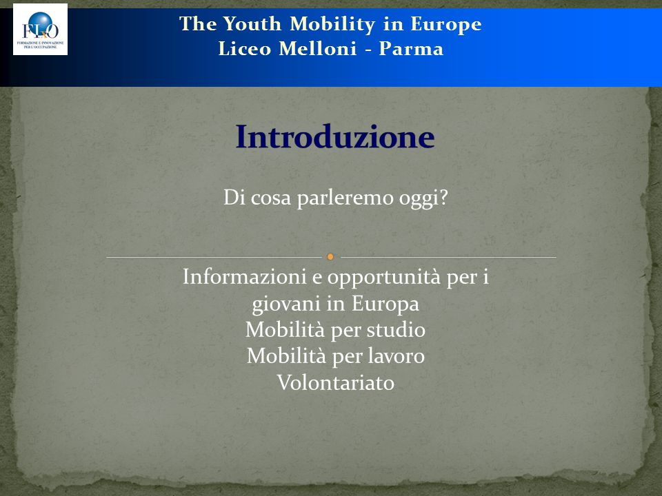 The Youth Mobility in Europe Liceo Melloni - Parma