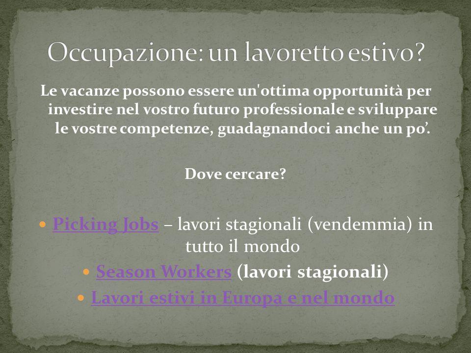 Occupazione: un lavoretto estivo