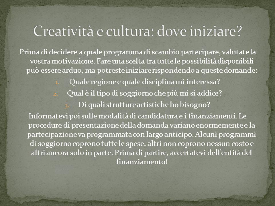 Creatività e cultura: dove iniziare