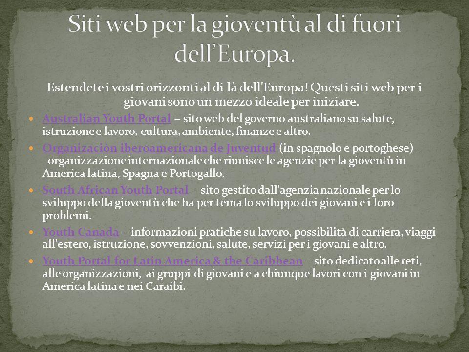Siti web per la gioventù al di fuori dell'Europa.