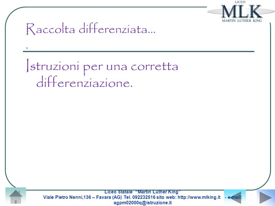Raccolta differenziata… .