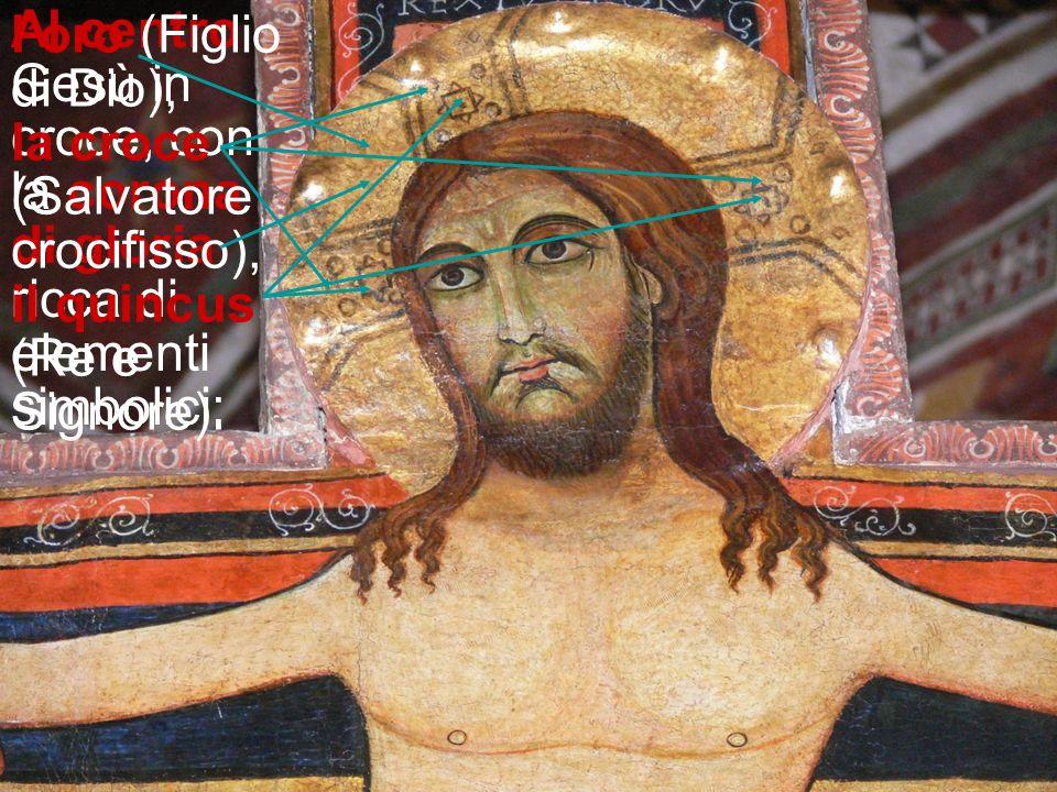 l'oro (Figlio di Dio), la croce (Salvatore crocifisso), il quincus (Re e Signore).