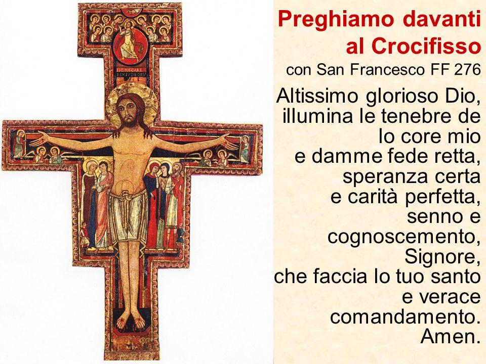 Preghiamo davanti al Crocifisso con San Francesco FF 276