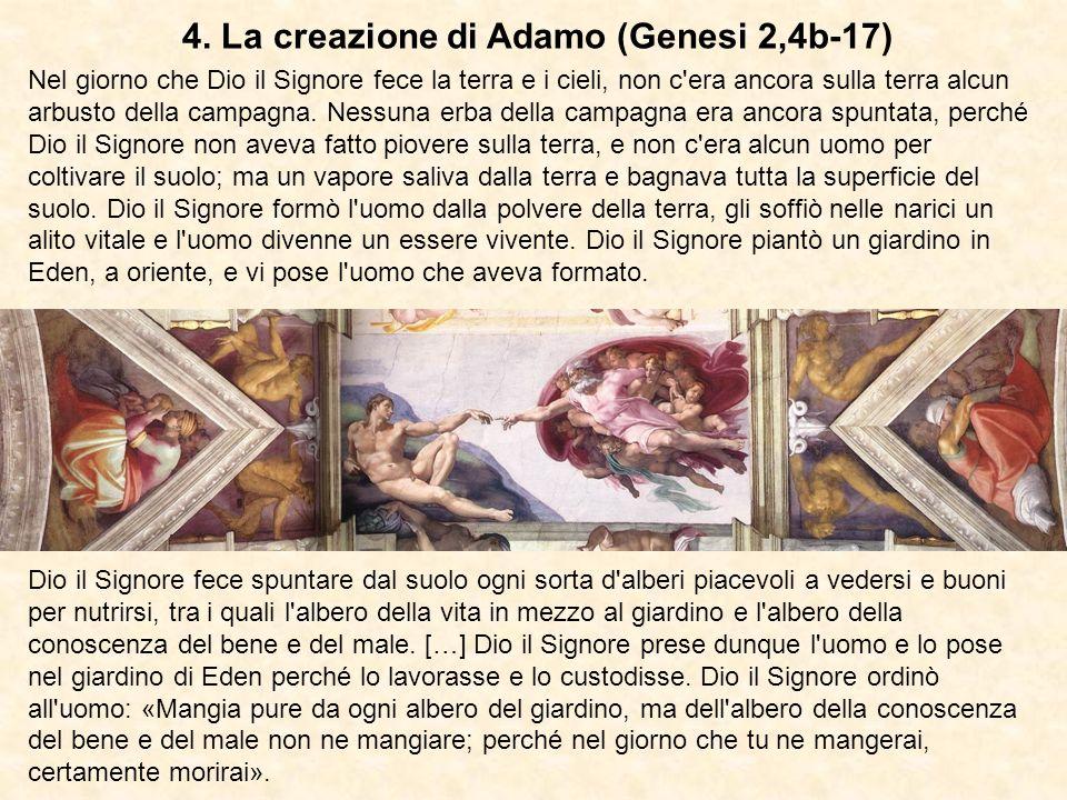 4. La creazione di Adamo (Genesi 2,4b-17)