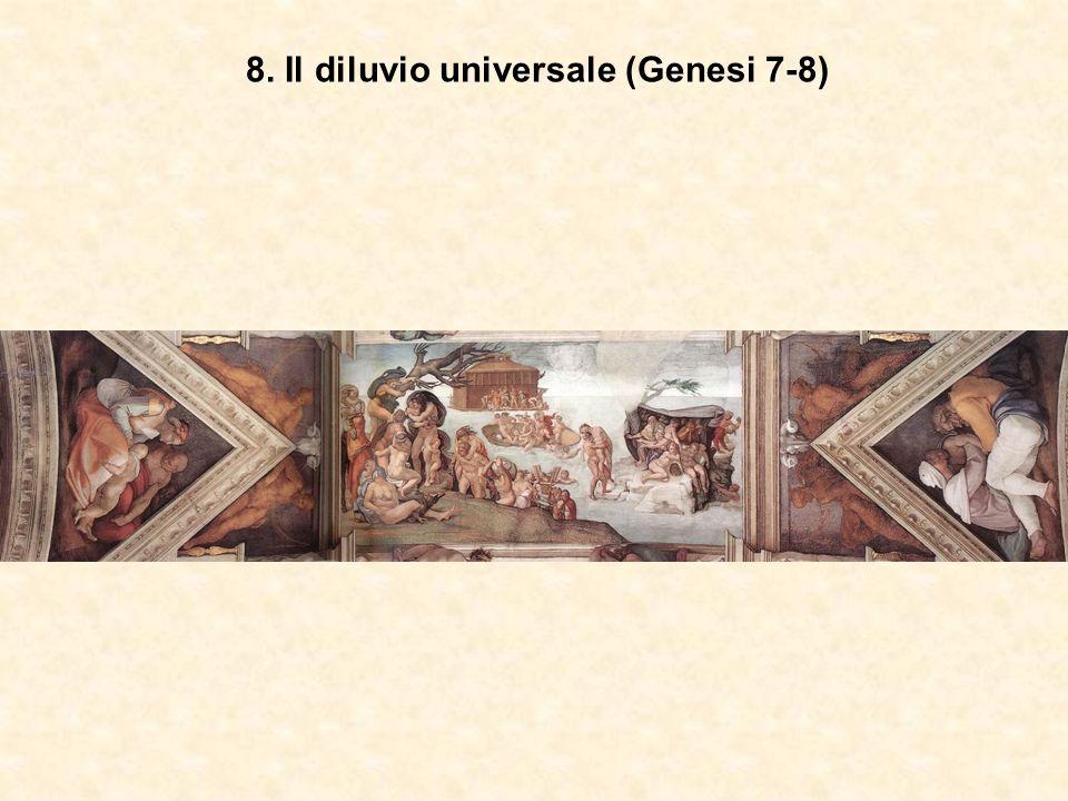 8. Il diluvio universale (Genesi 7-8)