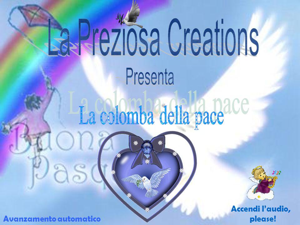 La Preziosa Creations Presenta La colomba della pace Accendi l'audio,