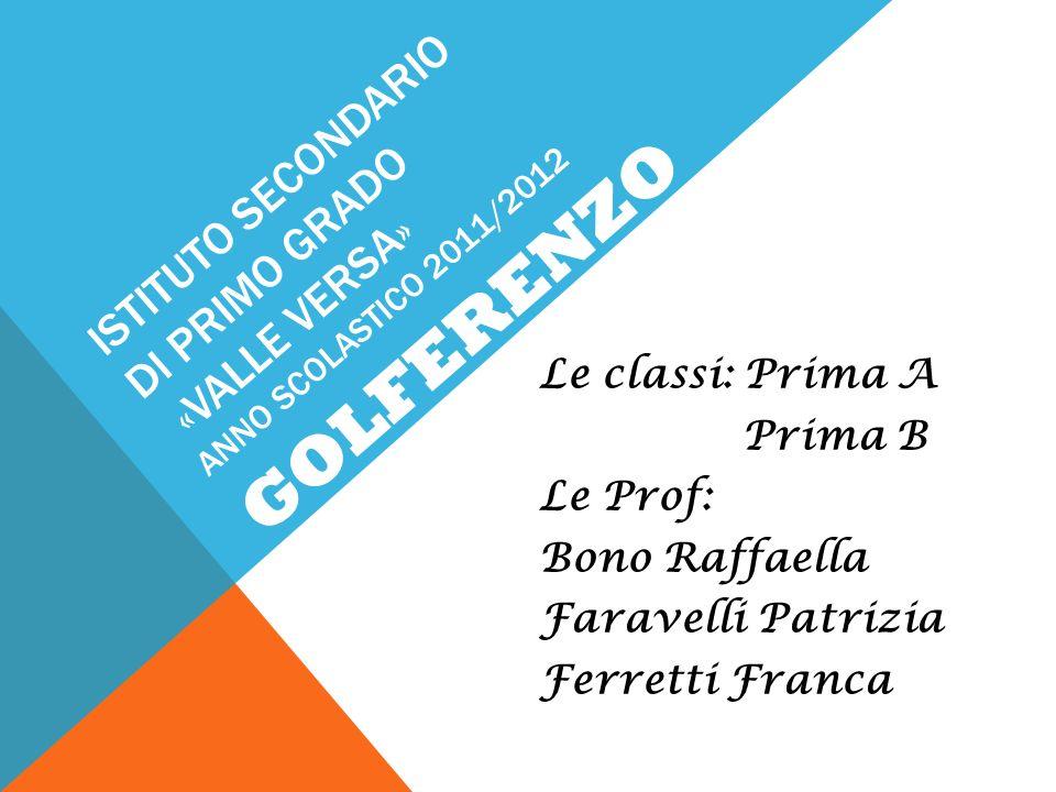 ISTITUTO SECONDARIO DI PRIMO GRADO «VALLE VERSA» ANNO SCOLASTICO 2011/2012
