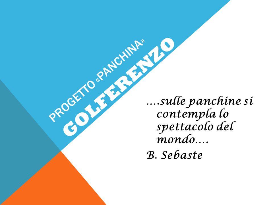 GOLFERENZO PROGETTO «PANCHINA»
