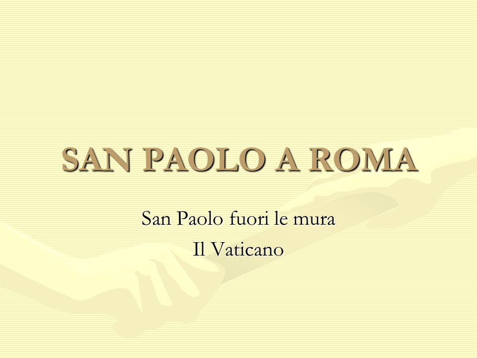 San Paolo fuori le mura Il Vaticano