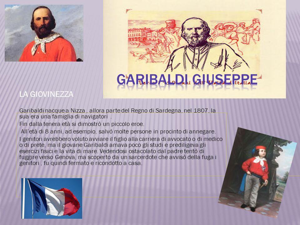 Garibaldi Giuseppe LA GIOVINEZZA