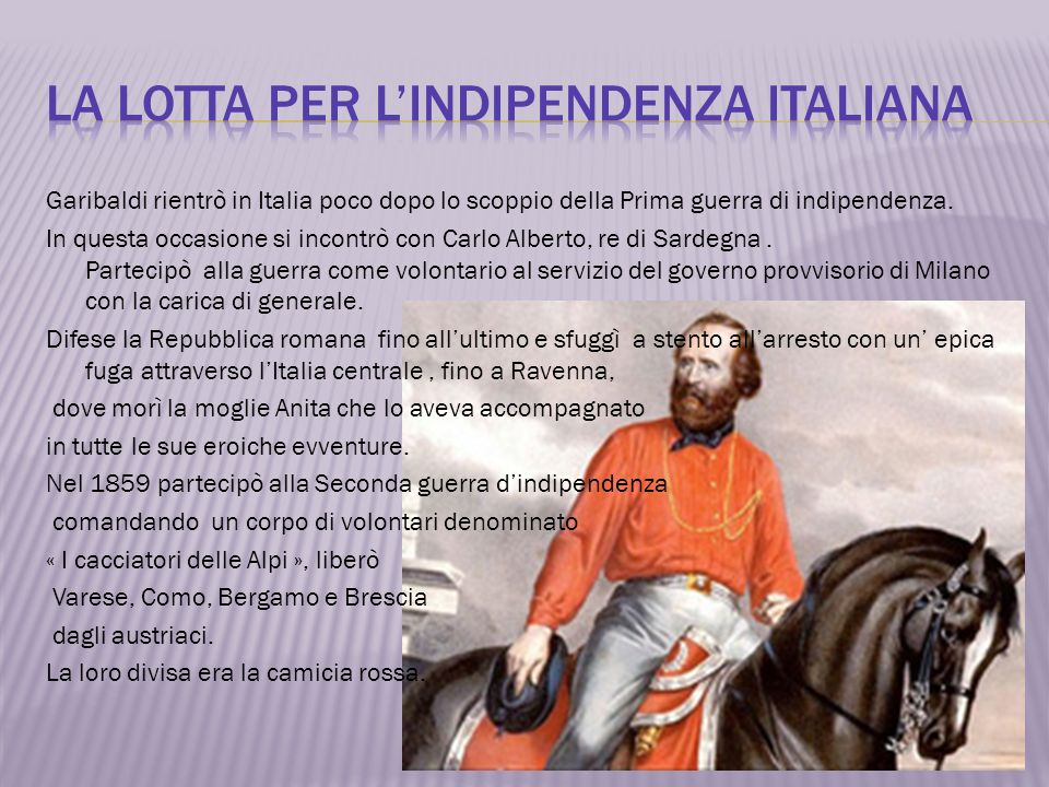 La lotta per l'indipendenza italiana