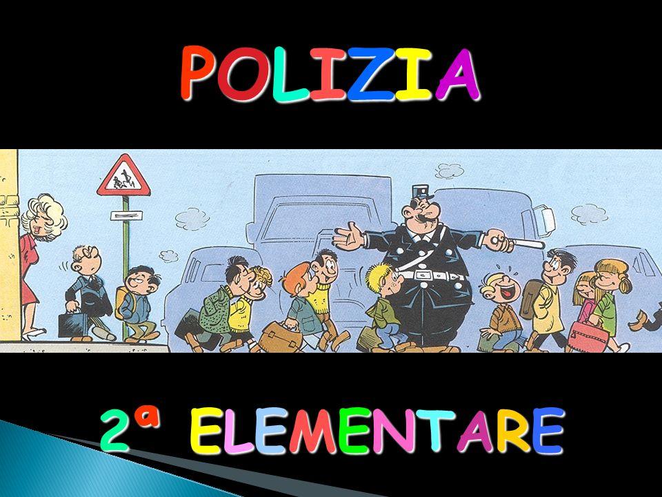 POLIZIA 2ª ELEMENTARE