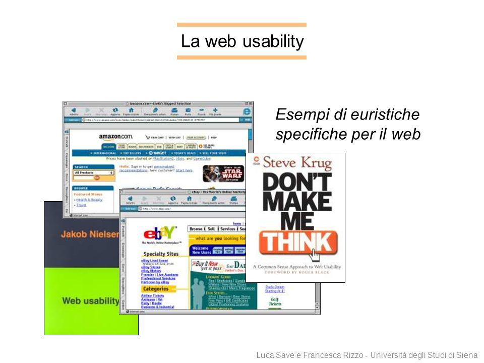 La web usability Esempi di euristiche specifiche per il web