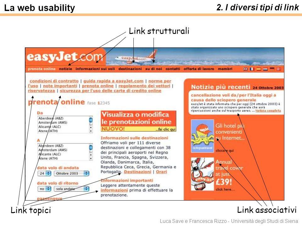 La web usability 2. I diversi tipi di link Link strutturali